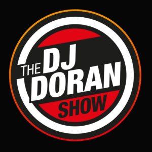 The DJ DORAN SHOW your sane radio obsession