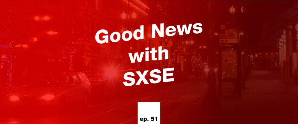 Good News with SXSE