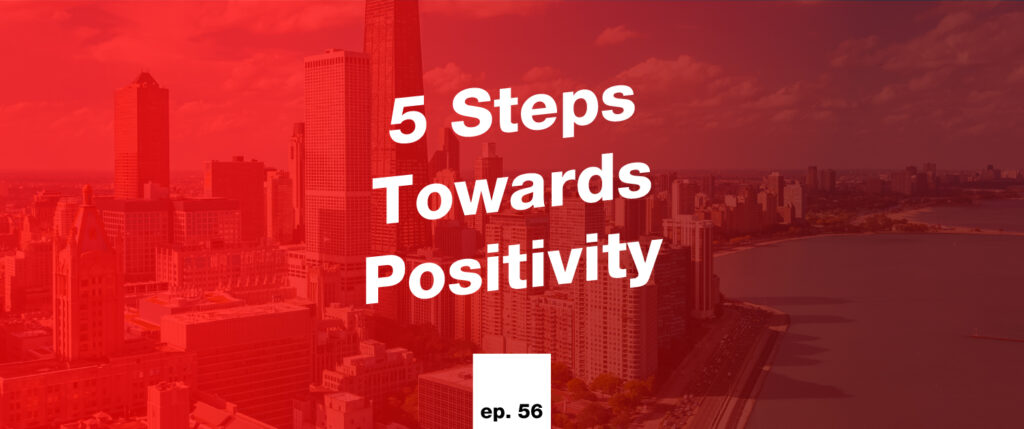 5 steps towards positivity